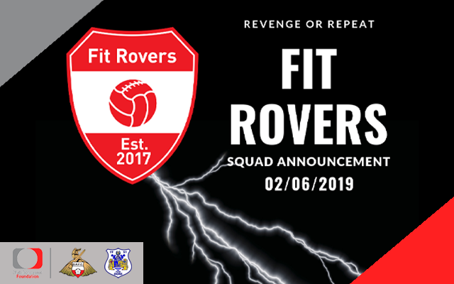 Fit Rovers managers name squads for play on the pitch