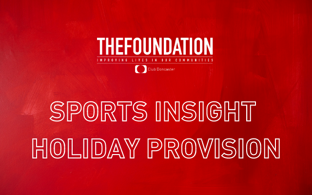 Foundation's new sports insight holiday provision launched In schools across Doncaster